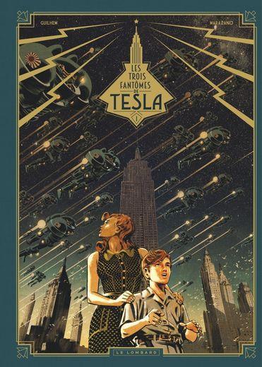 """""""Les 3 fantômes de Tesla"""", le Tome 1, est très remarqué."""