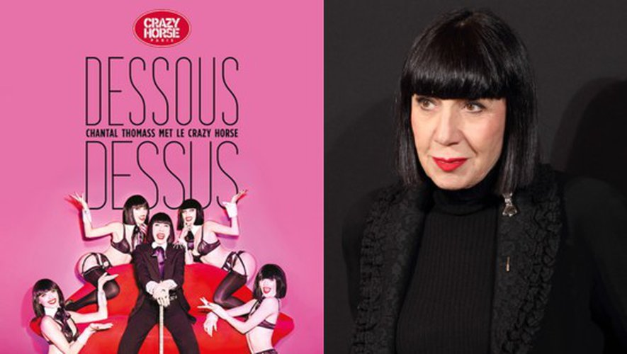 Le Crazy Horse revu par Chantal Thomass et les nouvelles comédies musicales…