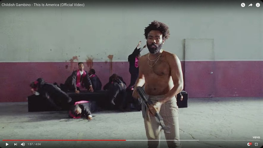 "Childish Gambino - Vidéo officielle de ""This Is America"" sur youtube"