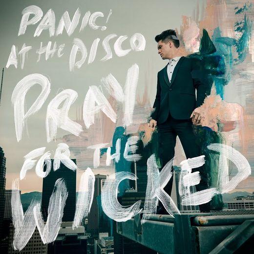 """Pray for the Wicked"" de Panic! at the Disco sort ce vendredi à travers le monde."