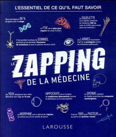 Zapping : la médecine de A à Z !