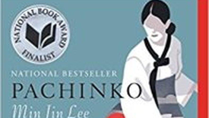 """""""Pachinko"""" de Min Jin Lee a été finaliste du National Book Awards for Fiction en 2017."""