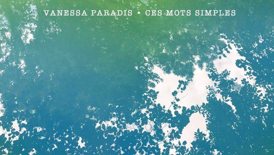 """""""Ces mots simples"""" de Vanessa Paradis sortira le 14 septembre prochain."""