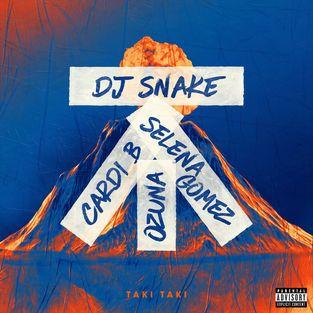 """Taki Taki"", le nouveau single de DJ Snake avec Selena Gomez, Ozuna et Cardi B."