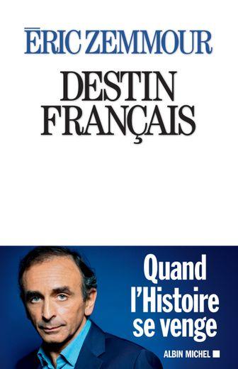 """""""Destin français"""" d'Eric Zemmour est en tête des ventes."""