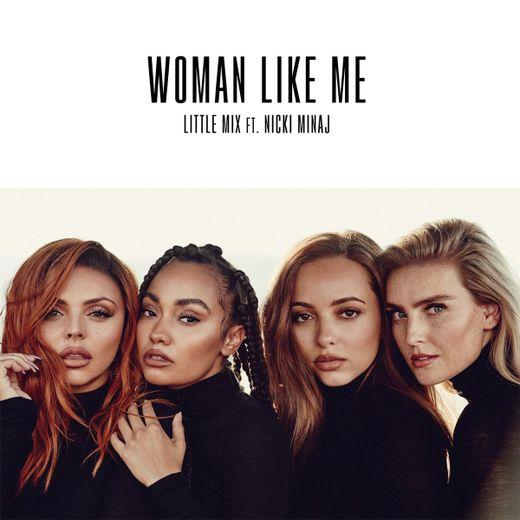 """""""Woman Like Me"""" de Little Mix paraîtra le 12 octobre."""