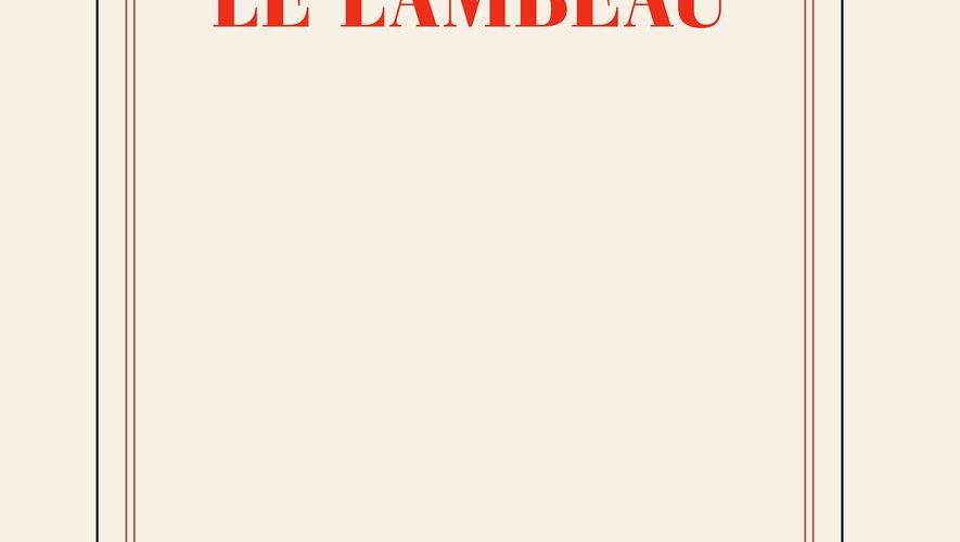 """Parmi les auteurs sélectionnés, figure toujours """"Le lambeau"""" de Philippe Lançon (Gallimard), sorti en avril et également en lice pour le prix Renaudot."""