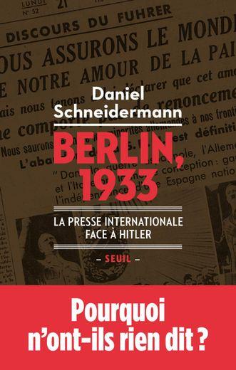 """""""Berlin 1933"""" de Daniel Schneidermann"""