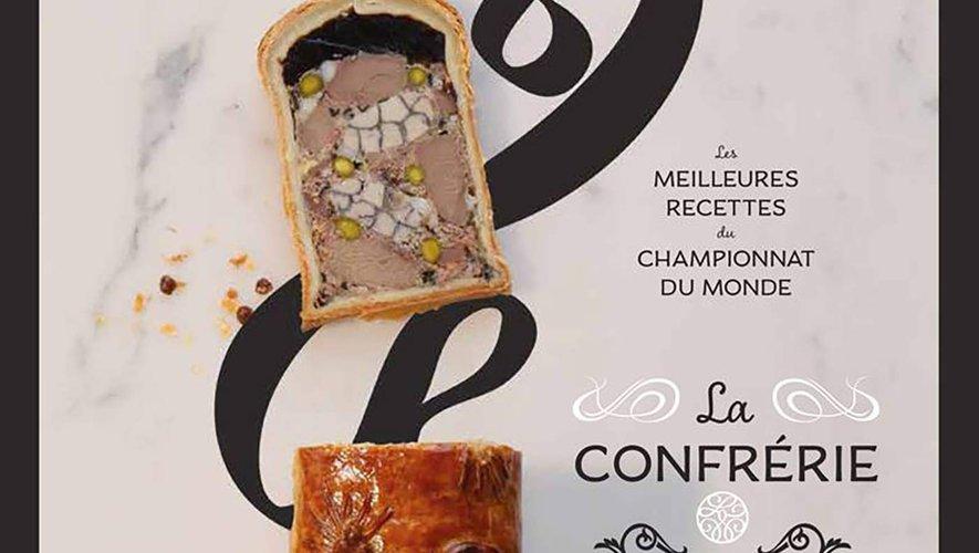 Les meilleures recettes de la Confrérie du Pâté Croûte, Hachette, 24,95 euros, parution le 10 octobre 2018.