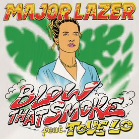 """Blow That Smoke"" de Major Lazer featuring Tove Lo."
