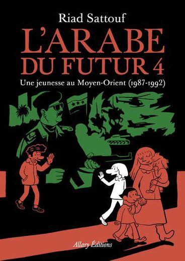 """Le 4e tome de """"L'Arabe du futur"""" de Riad Sattouf est numéro un du classement Edistat."""
