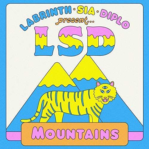 """""""Mountains"""" par LSD."""