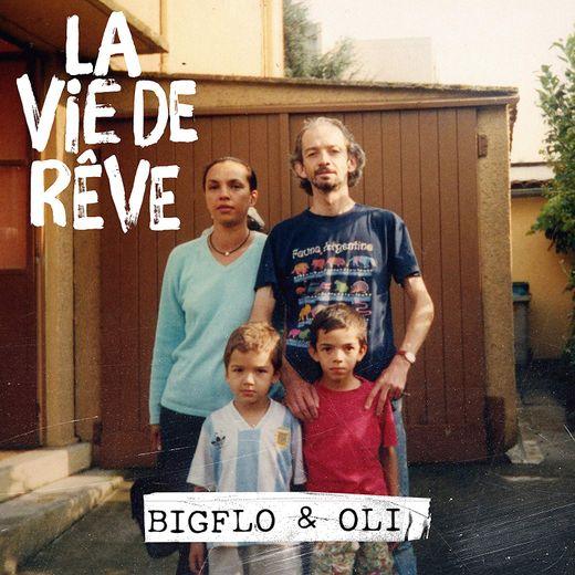 """""""La Vie de Rêve"""" par Bigflo & Oli"""