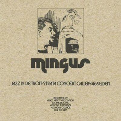 """""""Jazz in Detroit/Strata Concert Gallery/46 Selden"""" (BBE/Strata Music), un coffret consacré à un concert-marathon du légendaire contrebassiste Charles Mingus en 1973"""