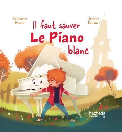 Il faut sauver le piano blanc, une histoire signée Katherine Pancol pour McDonald's