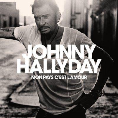 """""""Mon pays c'est l'amour"""" de Johnny Hallyday tombe en troisième position."""