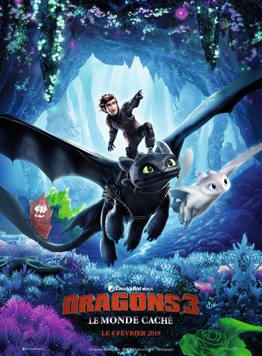 """Dragons 3 : Le Monde caché"" sort le 6 février en France"