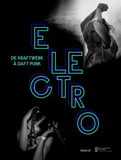 """""""Electro, de Kraftwerk à Daft Punk"""", du 9 avril au 11 août à la Philarmonie"""
