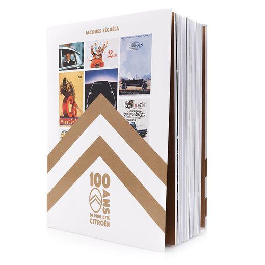 """Jacques Séguéla, """"100 ans de Publicité Citroën"""""""