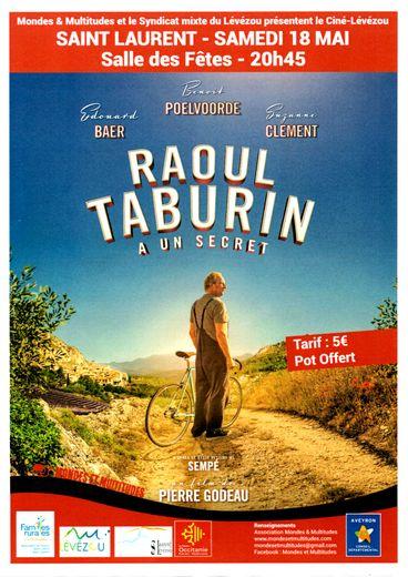 Le film «Raoul Taburin a un secret» sera projeté  à la salle des fêtes de Saint-Laurent.