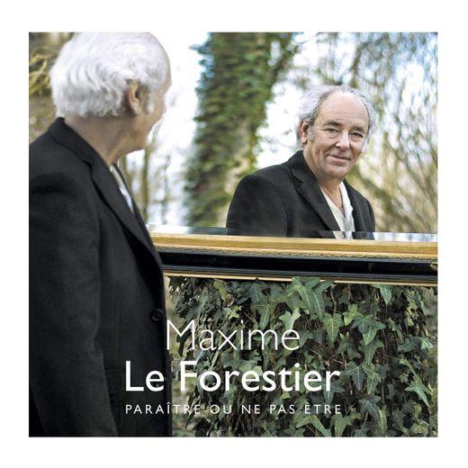"""""""Paraître ou ne pas être"""" de Maxime Le Forestier"""