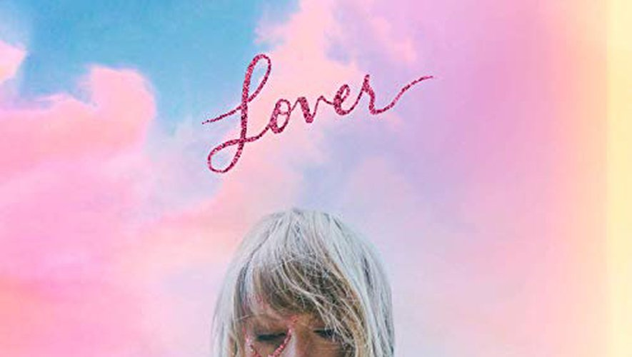 """Lover"" de Taylor Swift sortira le 23 août"