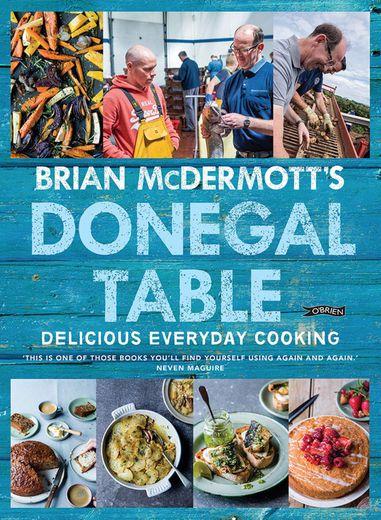 """Brian McDermott's Donegal Table"""