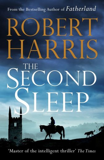 "Le thriller ""The Second Sleep"" de Robert Harris sera publié le 5 septembre 2019 aux éditions Penguin Random House."