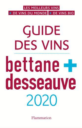 Le guide des vins Bettane + Desseauve édition 2020, Flammarion, 24,90 euros, parution le 28 août 2019