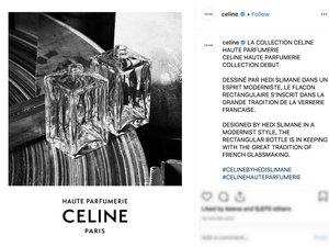 Celine  a annoncé le lancement d'une collection de 'haute parfumerie' sur Instagram
