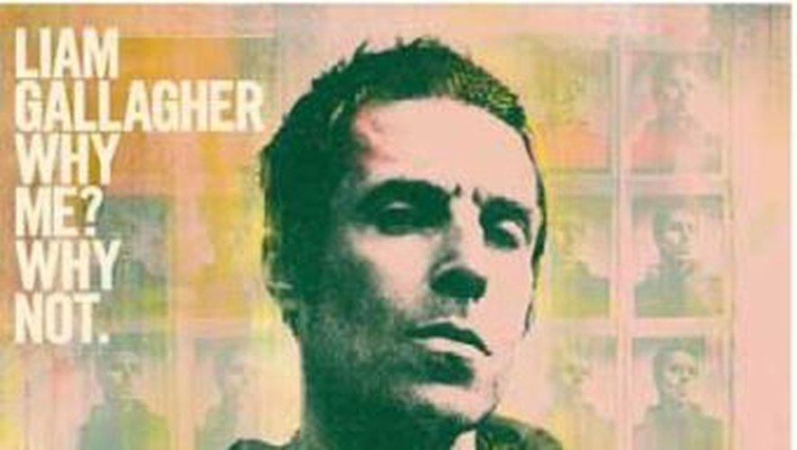 """Le deuxième album solo de Liam Gallagher, """"Why Me? Why Not"""", sortira le 20 septembre 2019."""