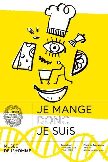 """L'exposition """"Je mange donc je suis"""" se tiendra du 16 octobre 2019 au 1er juin 2020 au Musée de l'Homme"""
