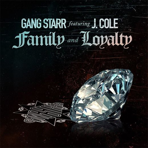 """Family and Loyalty"" de Gang Starr, feat. J. Cole"