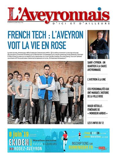 Dimanche 28 avril 2019 : après 29 numéros en version numérique, l'Aveyronnais devient une édition papier. Une N° 30.