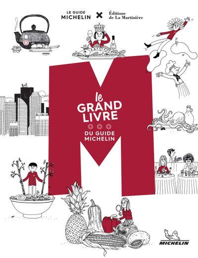 M, le Grand livre du guide Michelin, Editions de La Martinière, 39 euros, parution le 7 novembre 2019