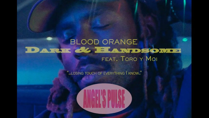"Le dernier clip de Blood Orange ""Dark & Handsome"" avec Toro y Moi."