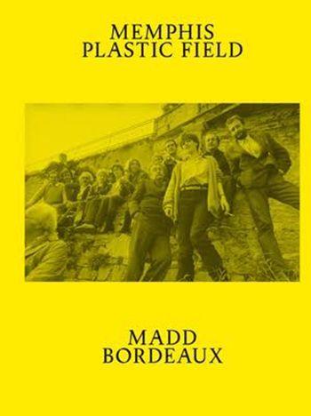 """Memphis. Plastic Field"" de Constance Rubini, Jean Blanchaert"