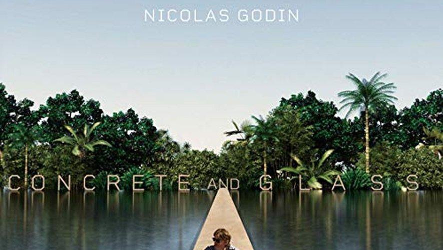 """""""Concrete and Glass"""" de Nicolas Godin."""