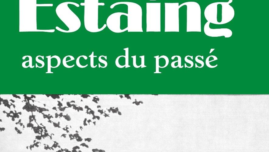 Réédition du livre d'Albert Ginisty « Estaing aspects du passé ».