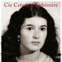 """La Compagnie Création Éphémère joue """"Univers Elle"""""""