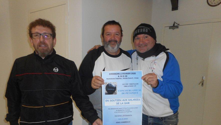 Stéphane Croiset, entourépar Régis et Alexis. Tous trois s'engagent à soutenirles salariés de la Sam.