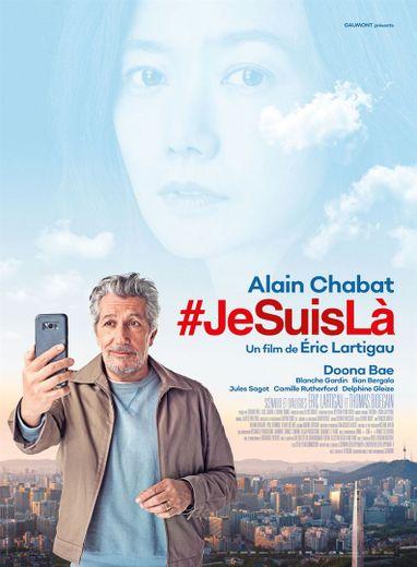 """#JeSuisLà"" avec Alain Chabat arrive mercredi en salles"