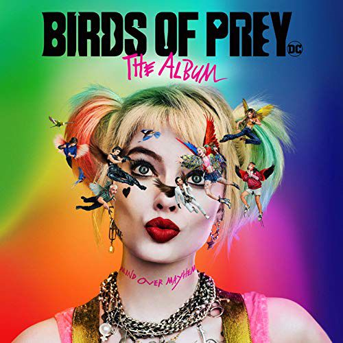 """Birds of Prey : The Album"""