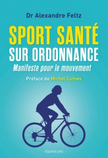Sport-Santé : un « manifeste pour le mouvement »