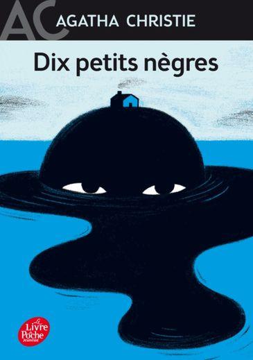 """""""Dix Petits Nègres"""" de Agatha Christie a été publié pour la première fois en 1939."""