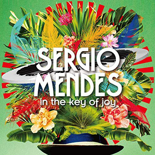 """In the key of Joy"" de Sergio Mendes"