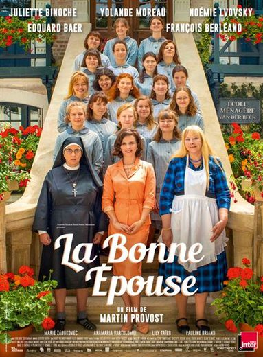 """""""La Bonne épouse"""", réalisé par Martin Provost, avec Juliette Binoche, Yolande Moreau et Noémie Lvovsky"""