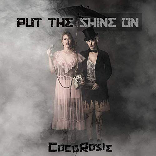 """""""Put the Shine On"""" de CocoRosie."""
