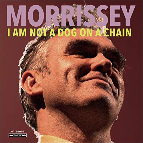 "COVER : I Am Not A Dog On A Chain"" de Morrissey"