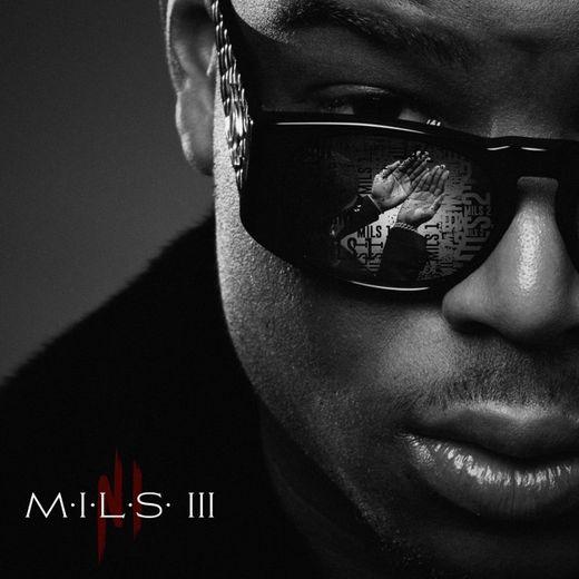 """""""M.I.L.S 3"""" par Ninho"""